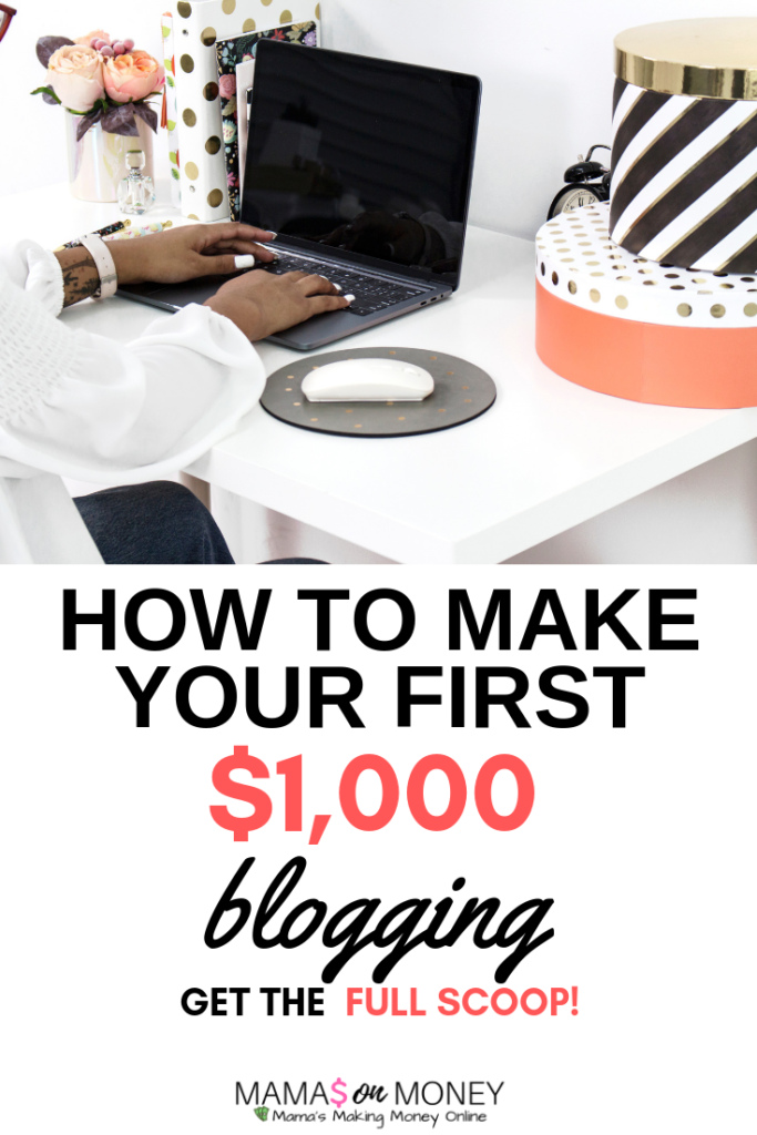 HOW TO MAKE YOUR FIRST 1000 BLOGGING