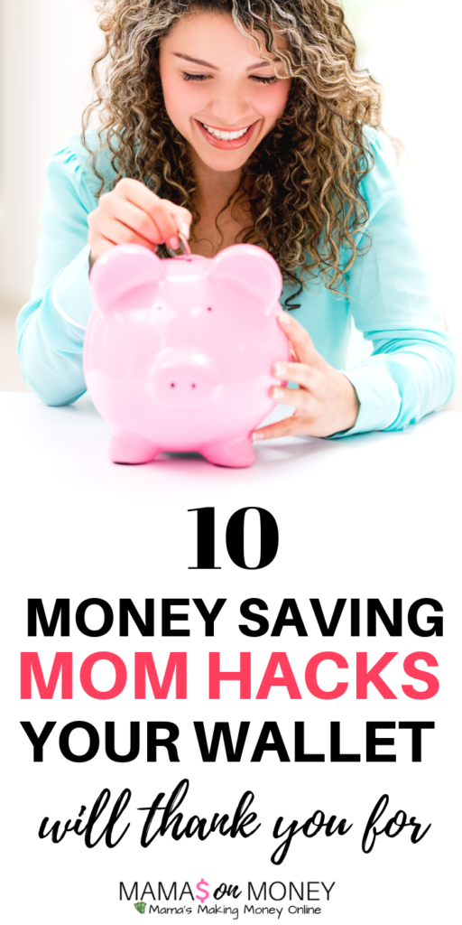 Top 10 Mom Hacks to Save Money